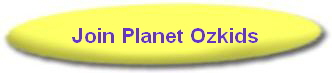 Join Planet Ozkids