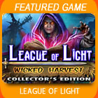 Play League of Light: Wicked Harvest Collector's Edition Game Download Free